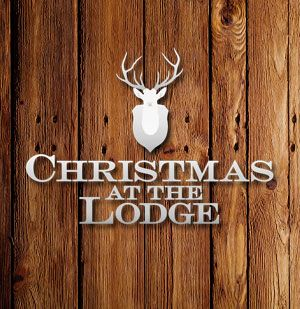 Christmas at the Lodge Exclusive Christmas Party